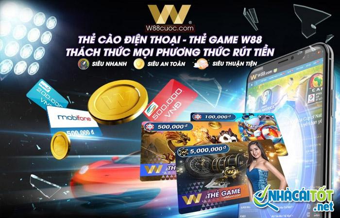 Nhà cái W88 cho phép cá cược bóng đá bằng thẻ cào điện thoại
