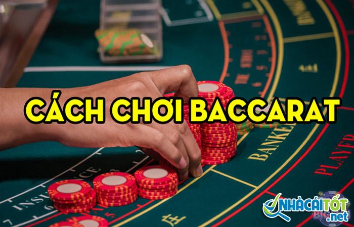 Cách chơi bài baccarat